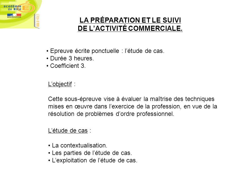 LA PRÉPARATION ET LE SUIVI DE L'ACTIVITÉ COMMERCIALE.