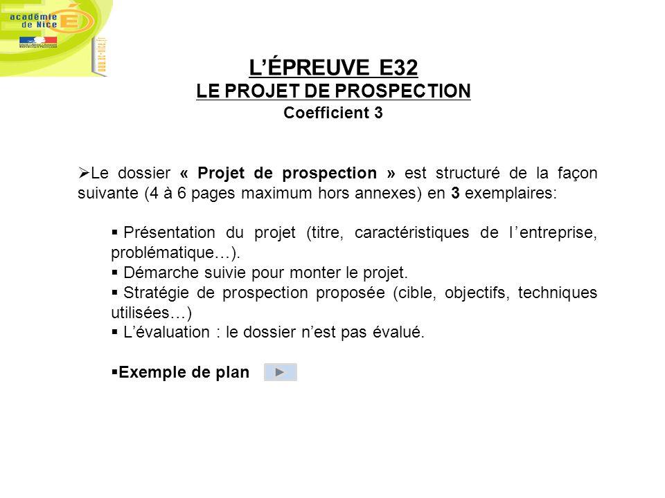 LE PROJET DE PROSPECTION