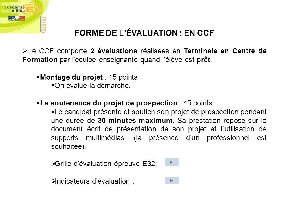 FORME DE L'ÉVALUATION : EN CCF