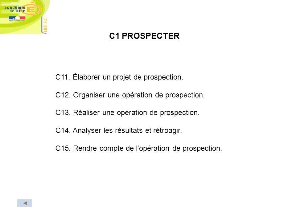 C1 PROSPECTER C11. Élaborer un projet de prospection.