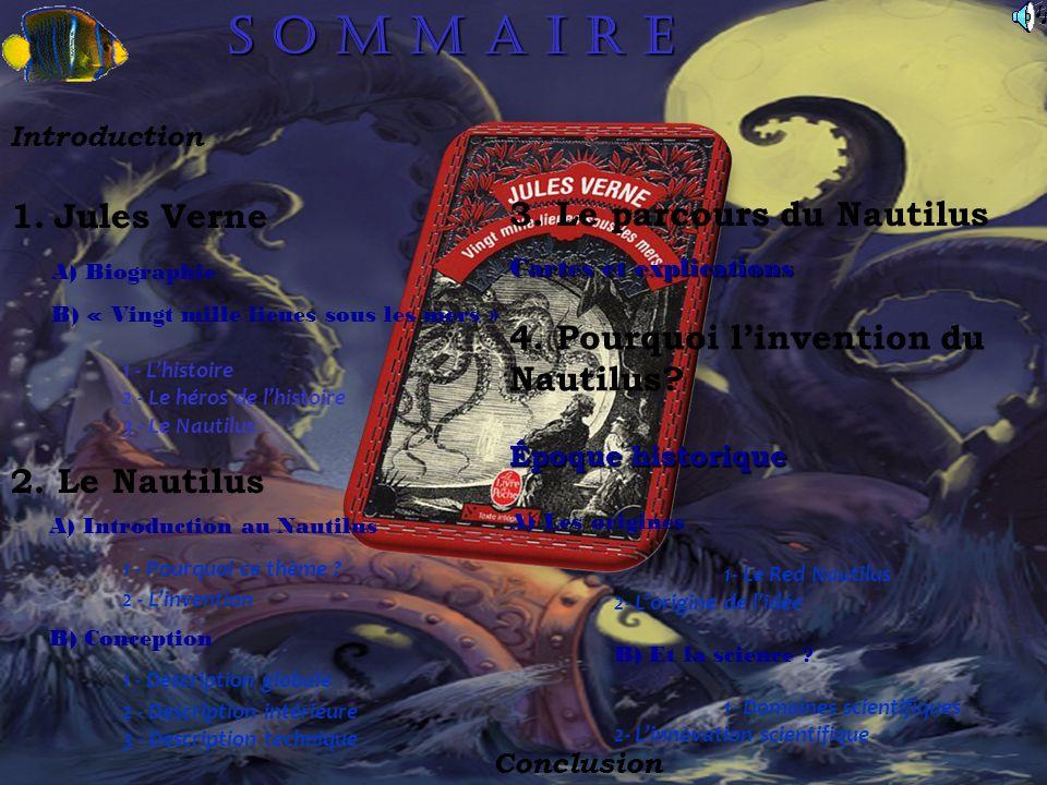 S O M M A I R E 1. Jules Verne 3. Le parcours du Nautilus