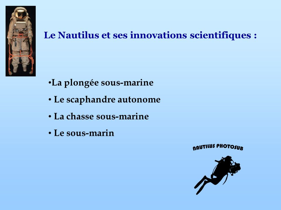 Le Nautilus et ses innovations scientifiques :