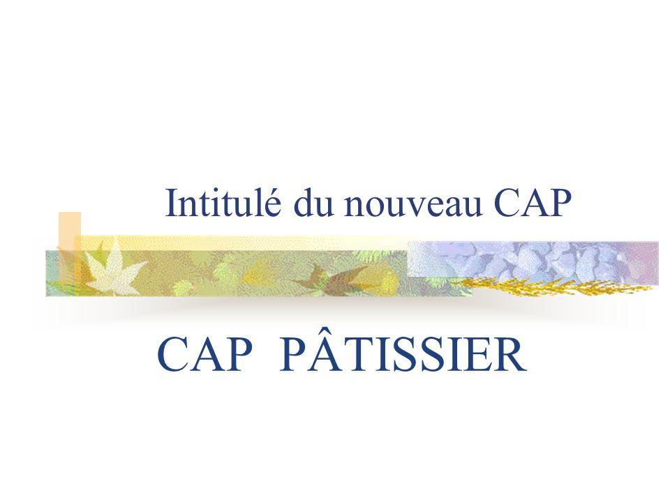 Intitulé du nouveau CAP