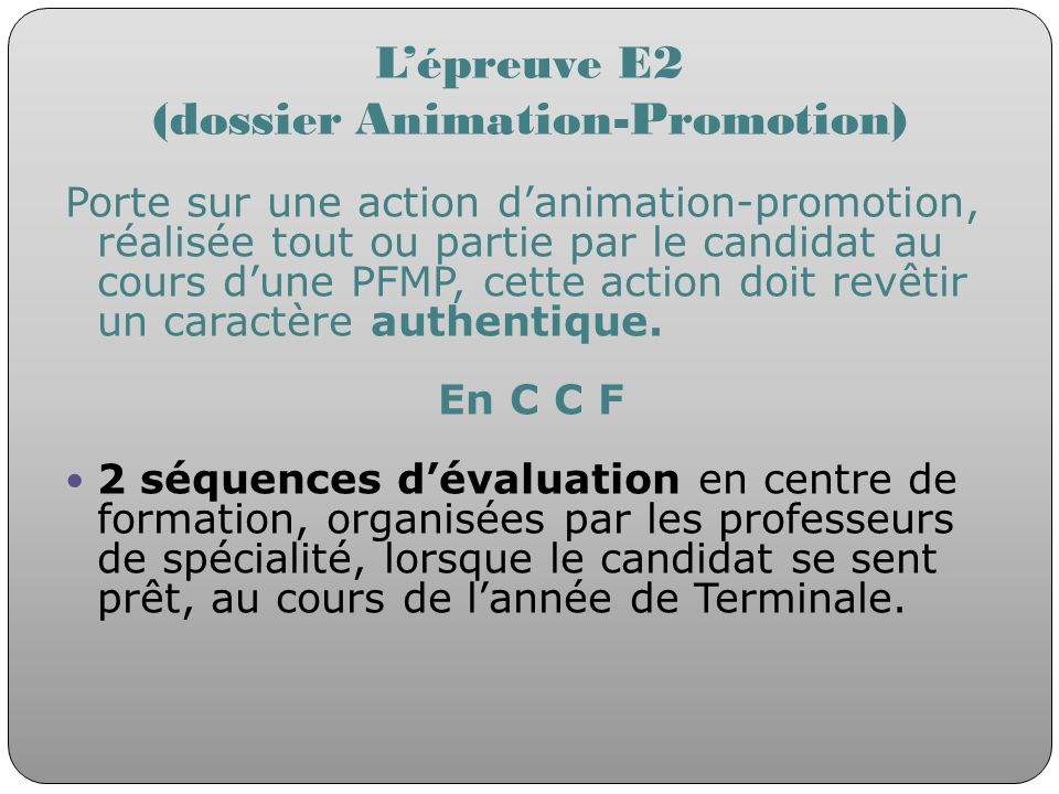 L'épreuve E2 (dossier Animation-Promotion)