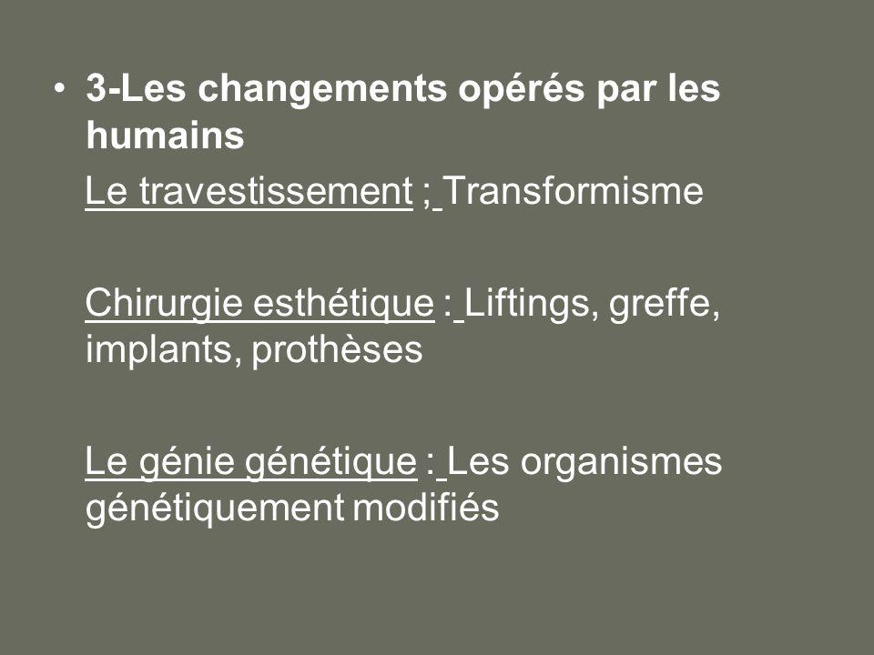 3-Les changements opérés par les humains