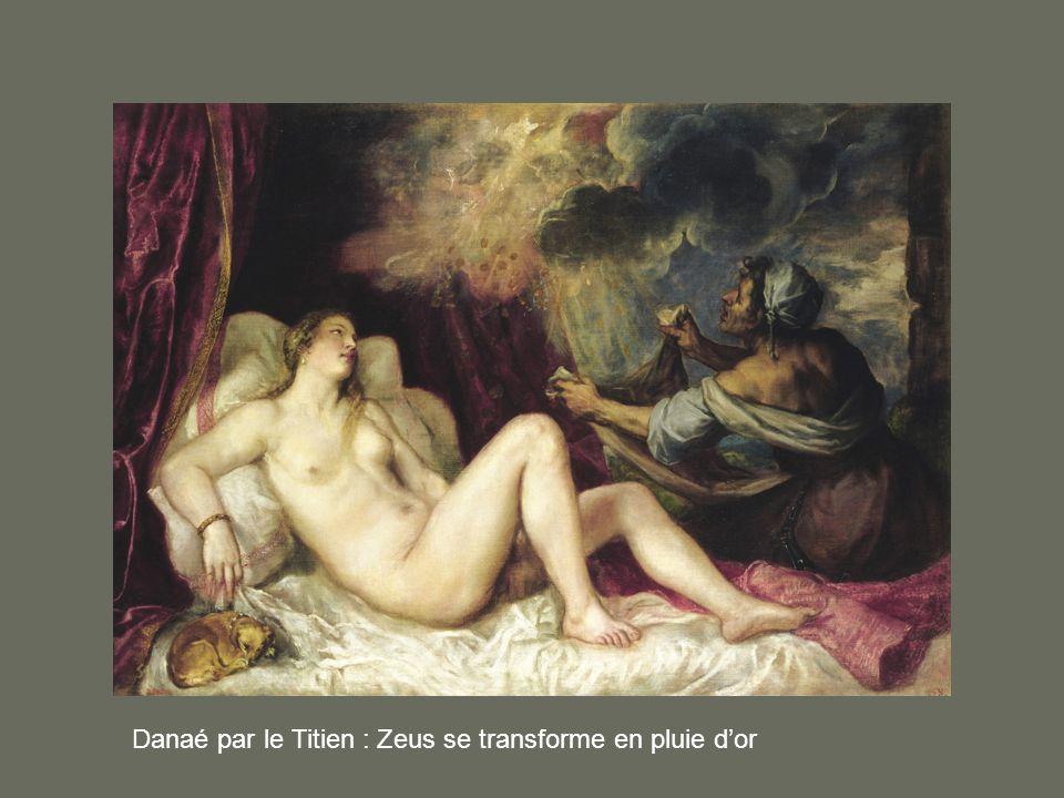 Danaé par le Titien : Zeus se transforme en pluie d'or