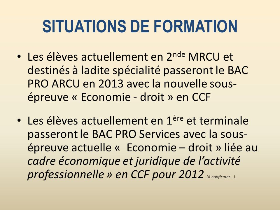 SITUATIONS DE FORMATION