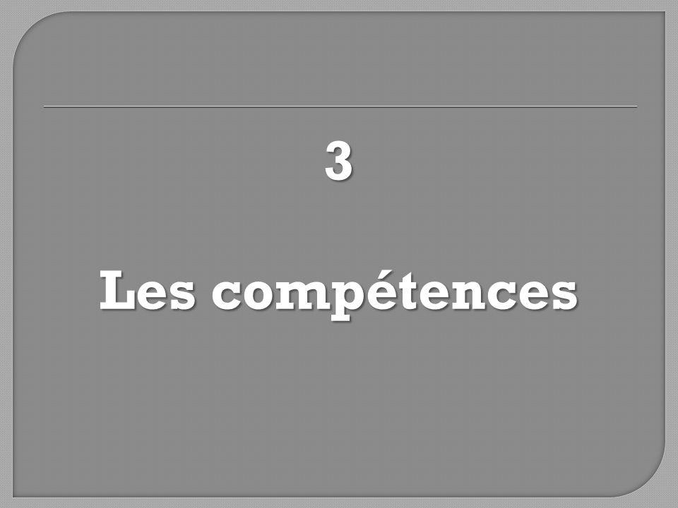 3 Les compétences