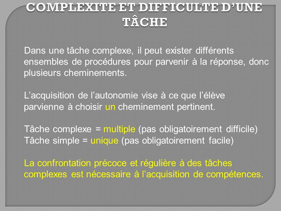 COMPLEXITE ET DIFFICULTE D'UNE TÂCHE