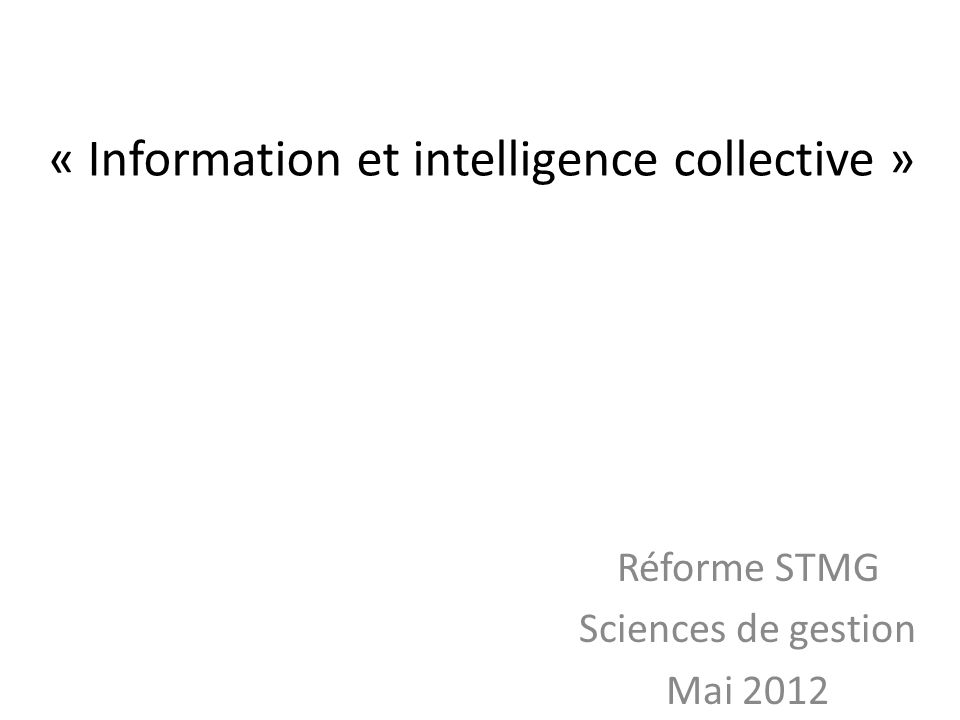 « Information et intelligence collective »