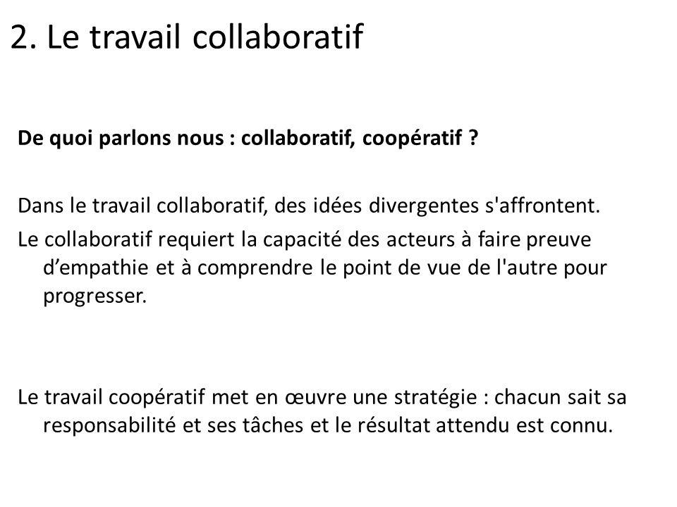 2. Le travail collaboratif