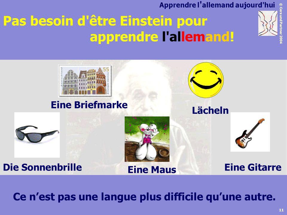 Pas besoin d être Einstein pour apprendre l allemand!