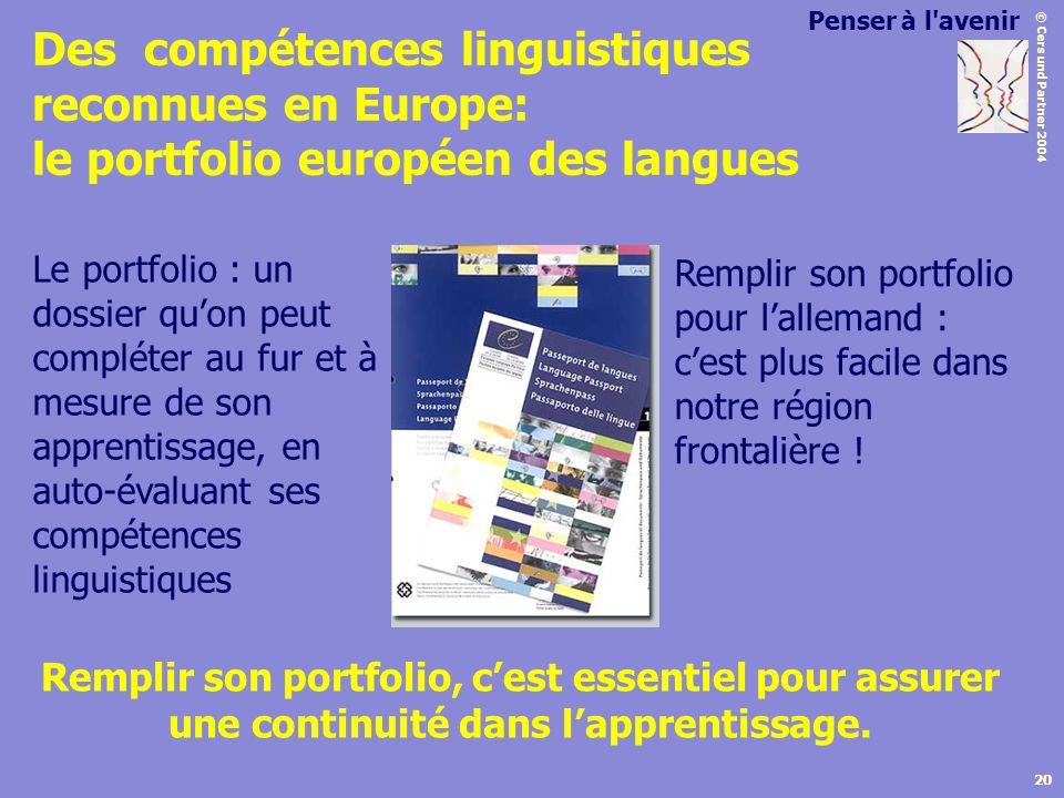 Des compétences linguistiques reconnues en Europe: