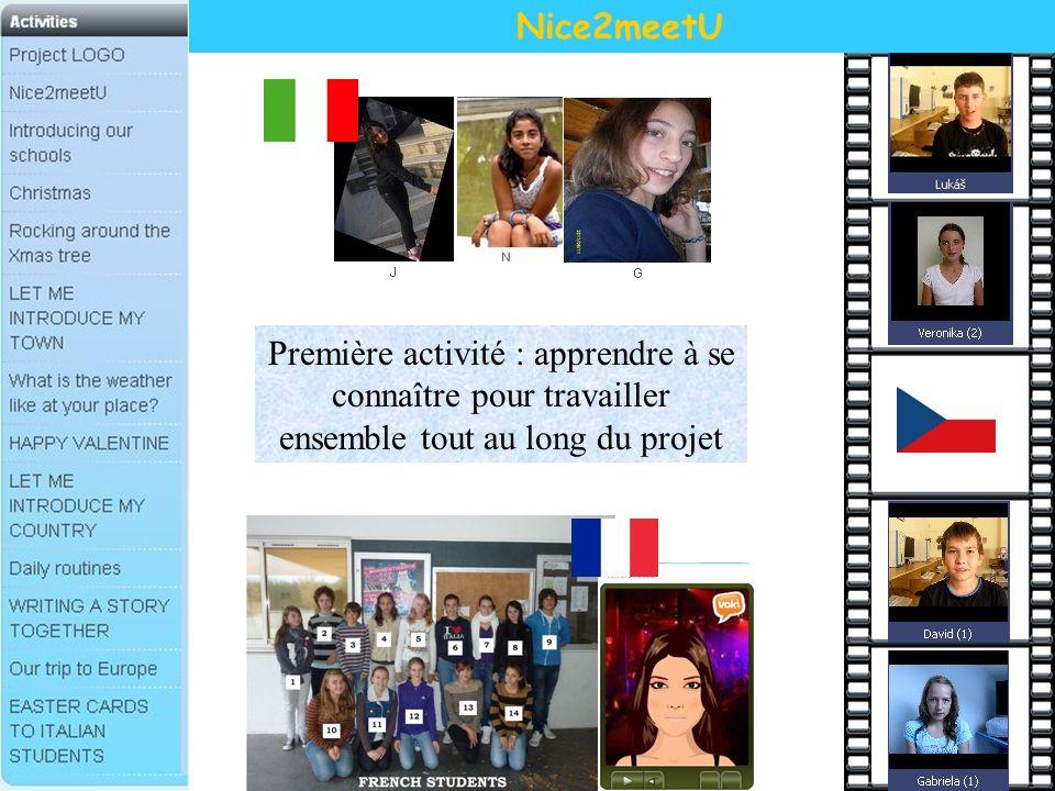 Nice2meetU Première activité : apprendre à se connaître pour travailler ensemble tout au long du projet.