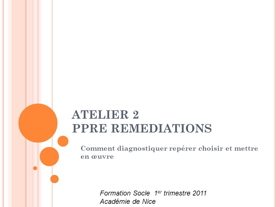 ATELIER 2 PPRE REMEDIATIONS