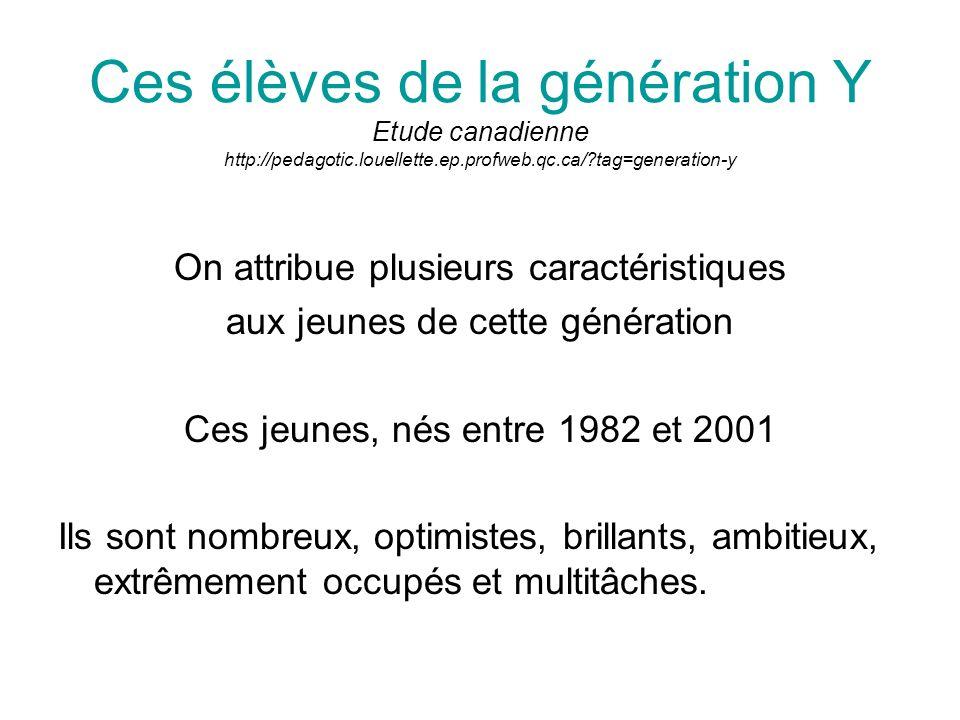 Ces élèves de la génération Y Etude canadienne http://pedagotic