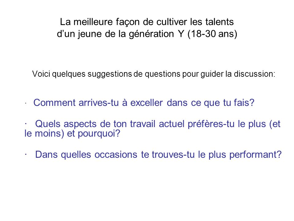 Voici quelques suggestions de questions pour guider la discussion: