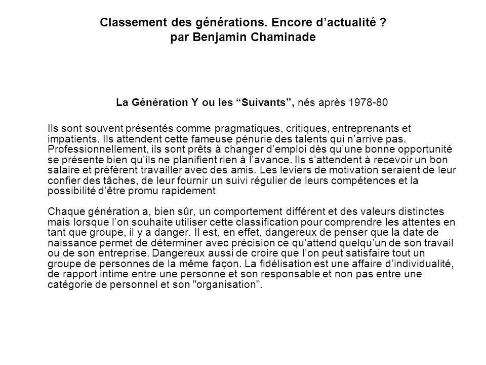 La Génération Y ou les Suivants , nés après 1978-80