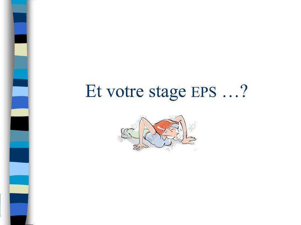 Et votre stage EPS …