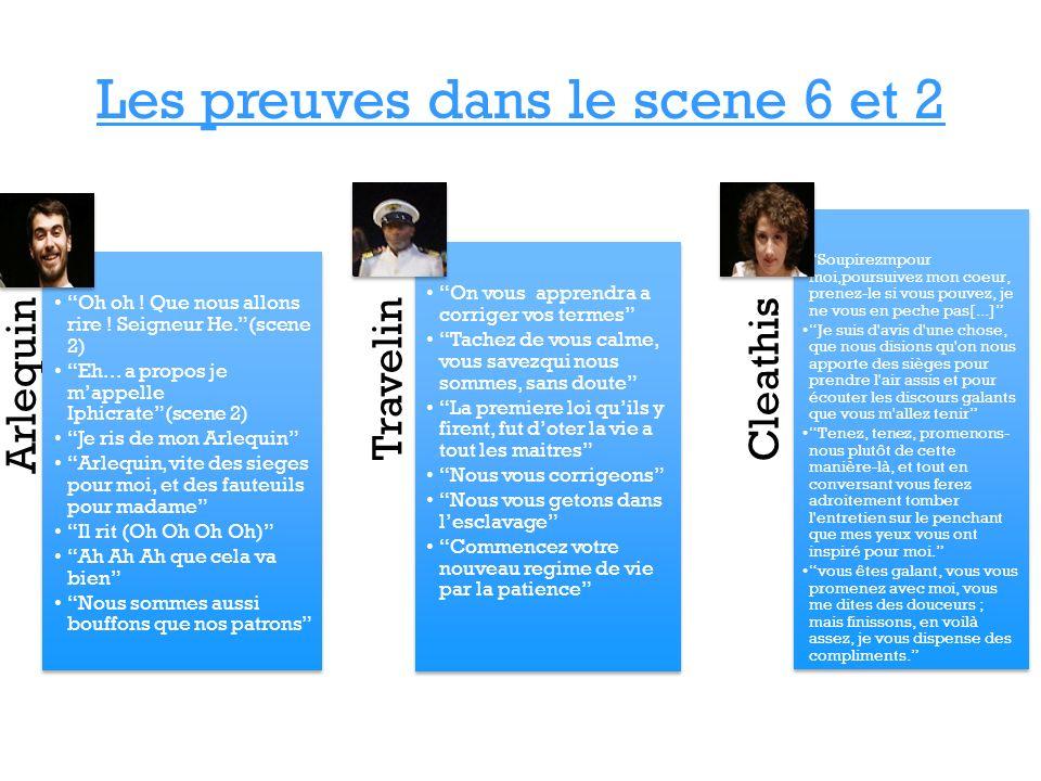 Les preuves dans le scene 6 et 2