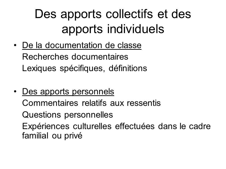 Des apports collectifs et des apports individuels
