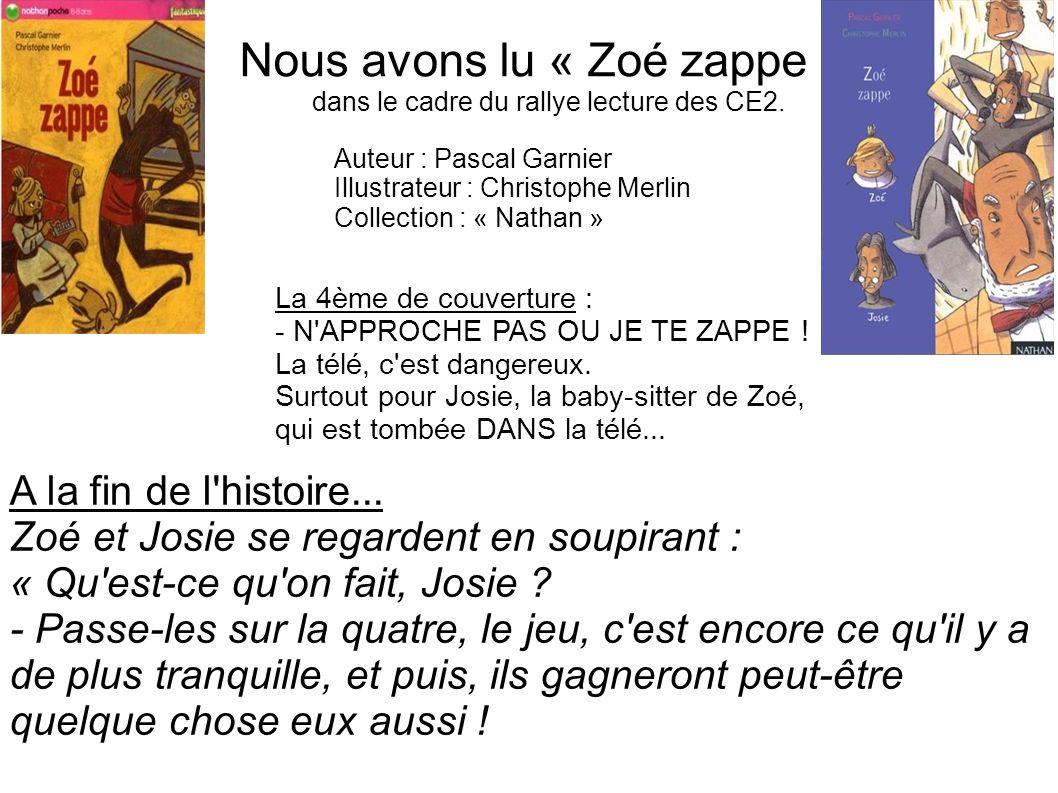 Nous avons lu « Zoé zappe »