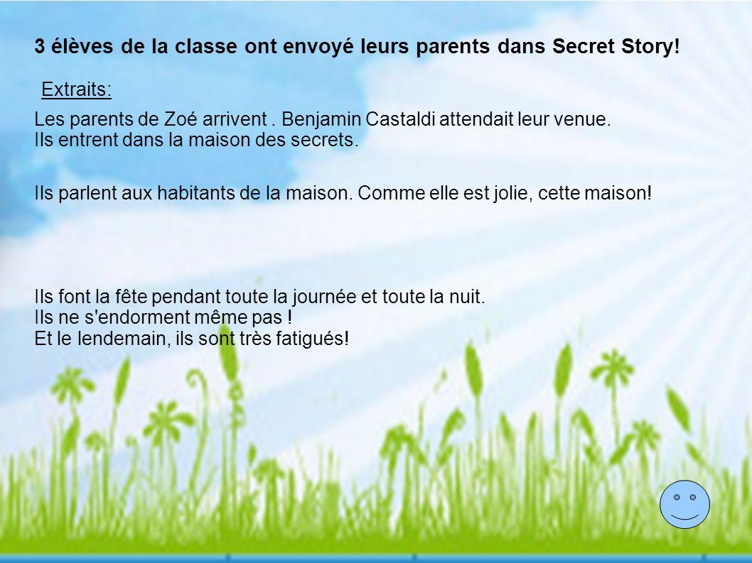 3 élèves de la classe ont envoyé leurs parents dans Secret Story!