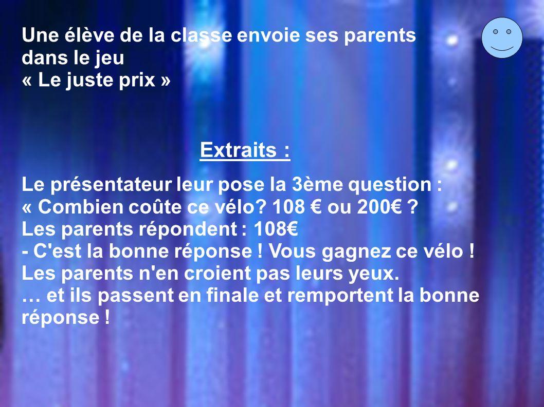 Extraits : Une élève de la classe envoie ses parents dans le jeu