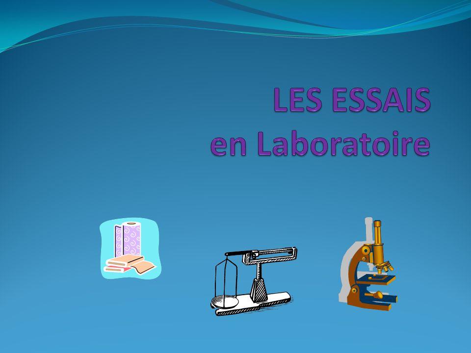 LES ESSAIS en Laboratoire