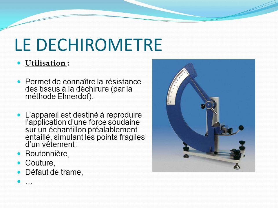 LE DECHIROMETRE Utilisation :
