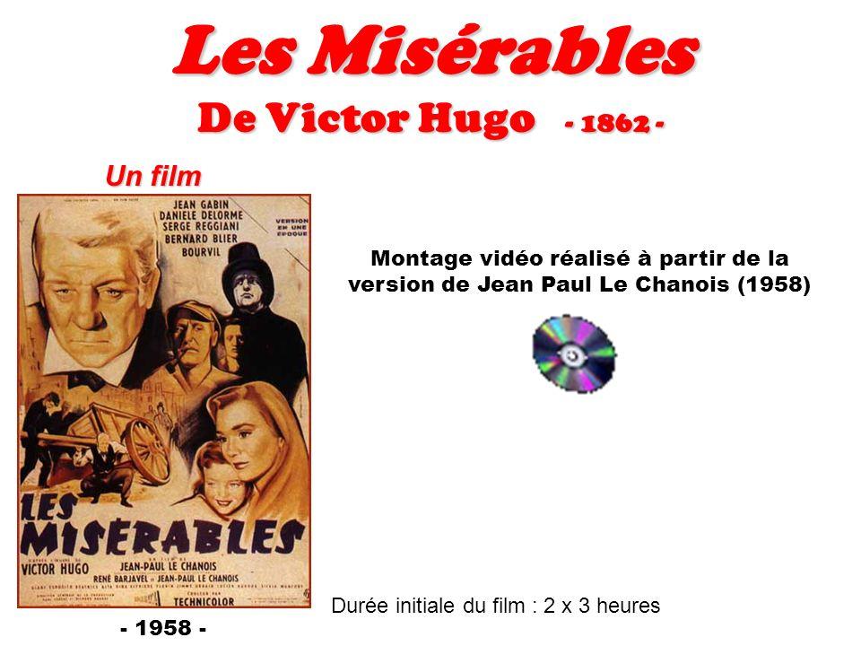 Les Misérables De Victor Hugo - 1862 - Un film