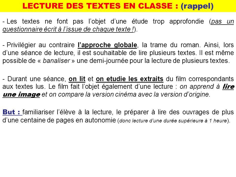 LECTURE DES TEXTES EN CLASSE : (rappel)
