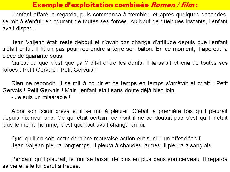Exemple d'exploitation combinée Roman / film :