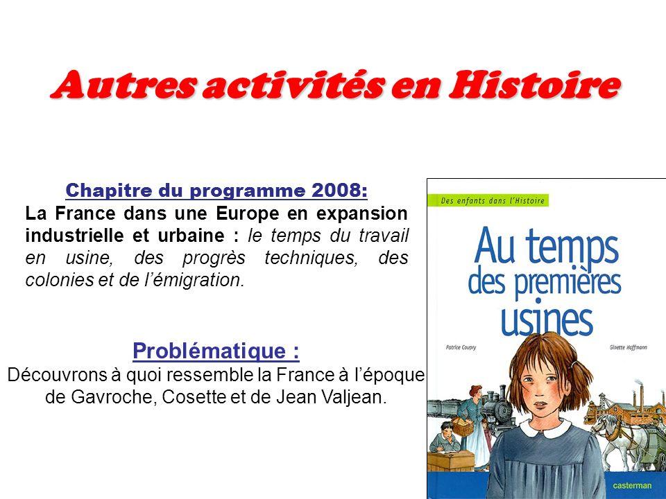 Autres activités en Histoire Chapitre du programme 2008: