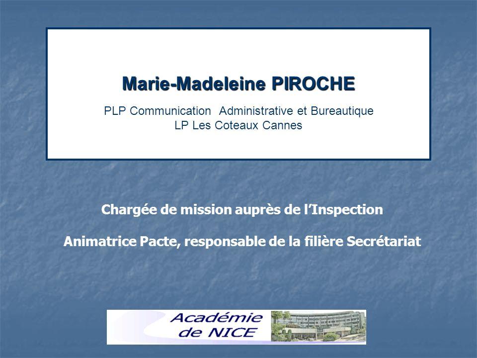 Marie-Madeleine PIROCHE PLP Communication Administrative et Bureautique LP Les Coteaux Cannes