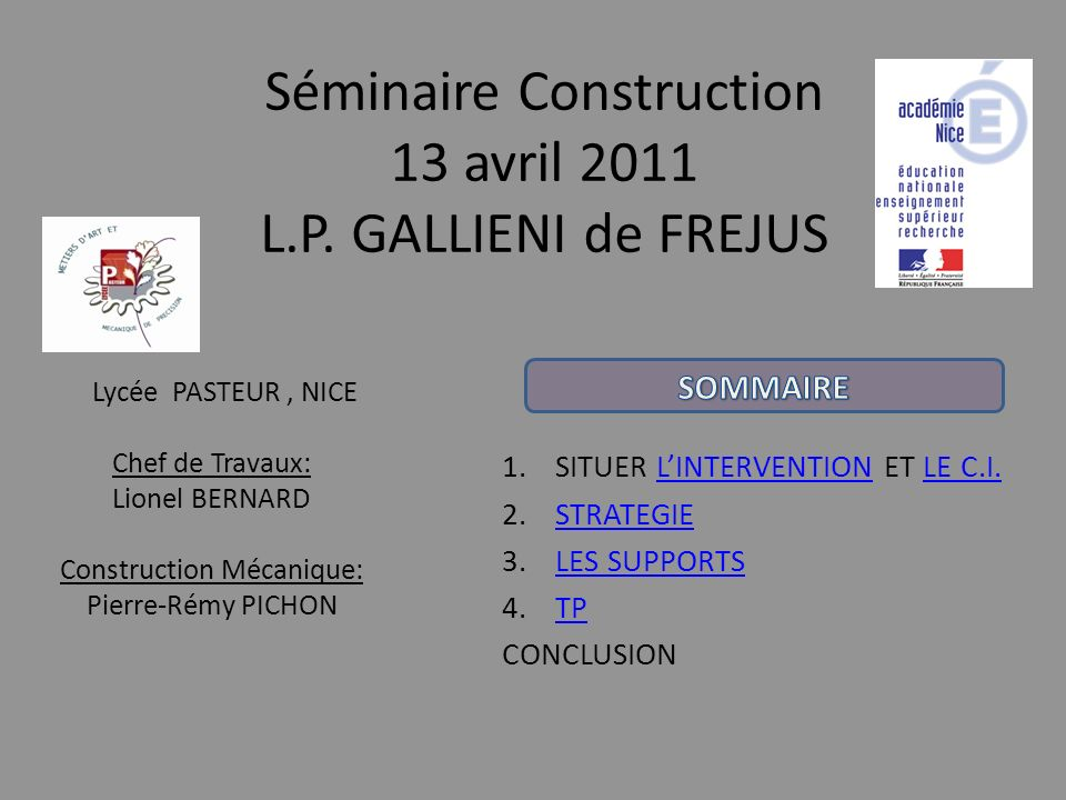 Séminaire Construction 13 avril 2011 L.P. GALLIENI de FREJUS