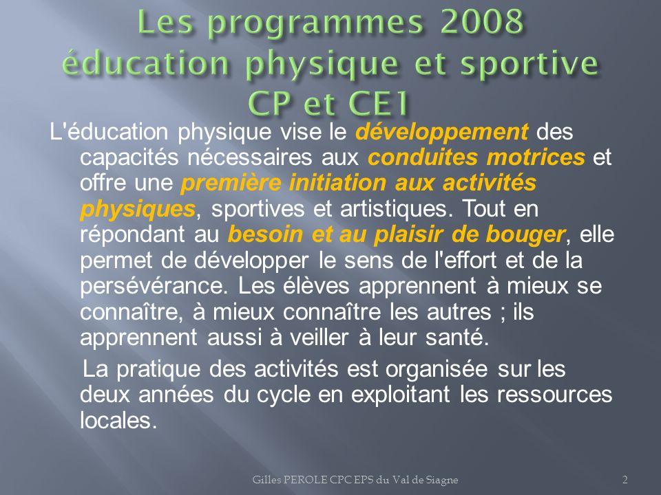 Les programmes 2008 éducation physique et sportive CP et CE1