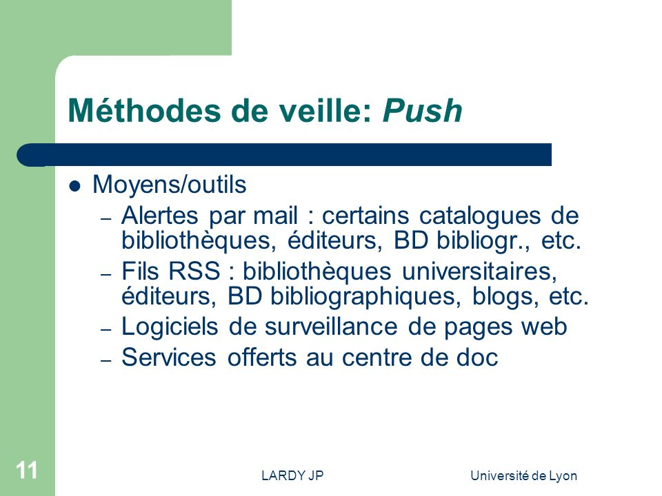 Méthodes de veille: Push