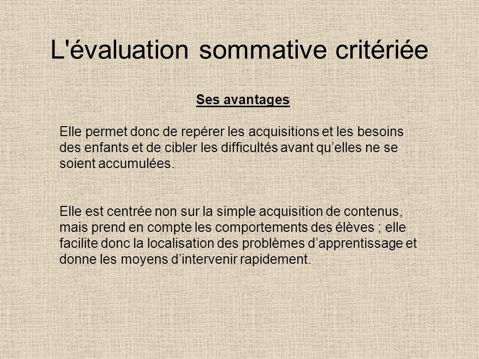 L évaluation sommative critériée