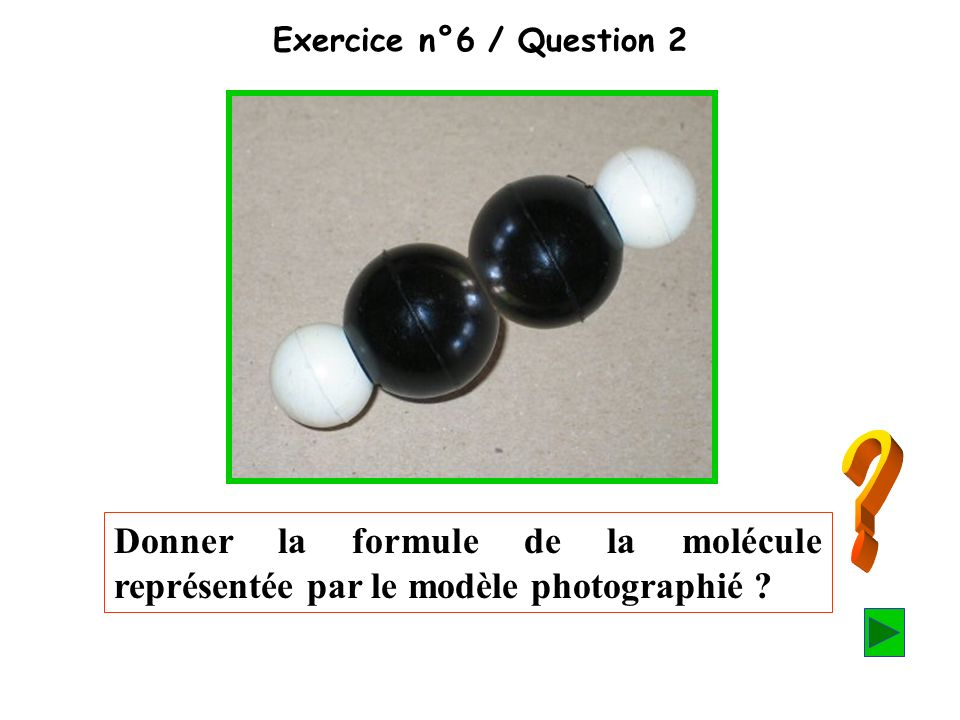 Exercice n°6 / Question 2.