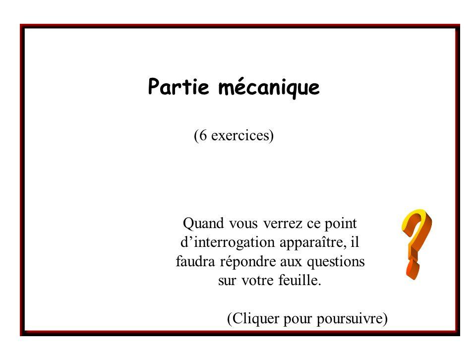 Partie mécanique (6 exercices)