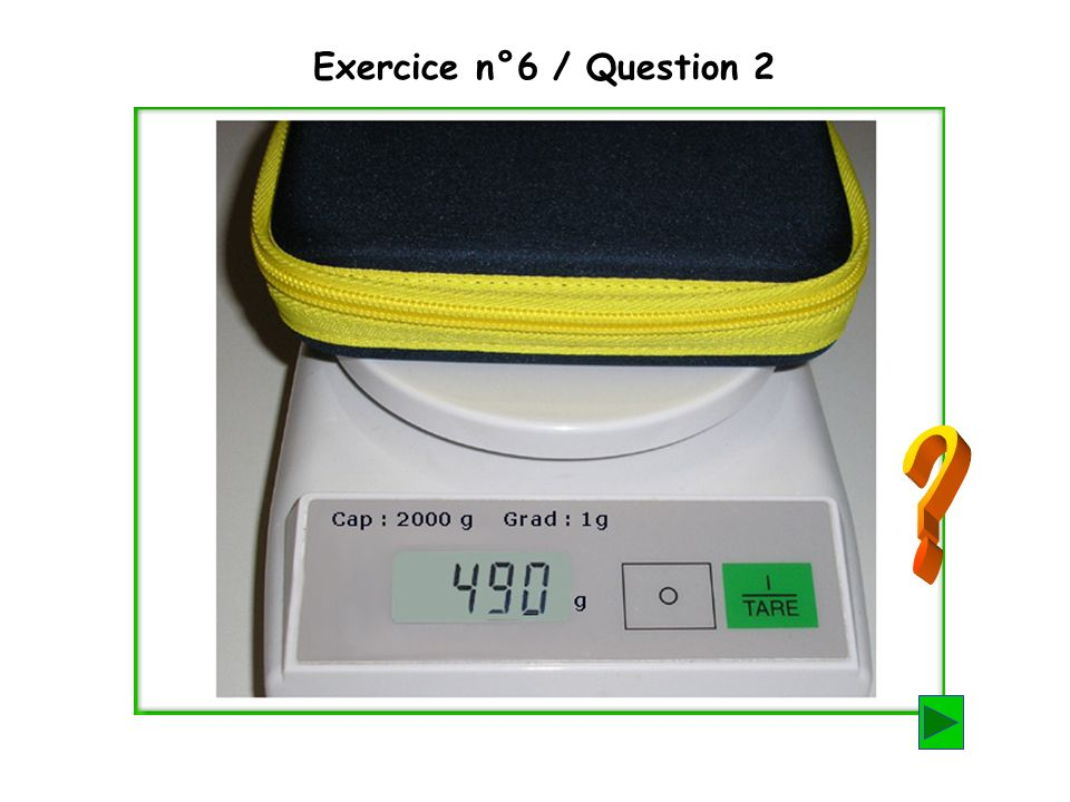 Exercice n°6 / Question 2
