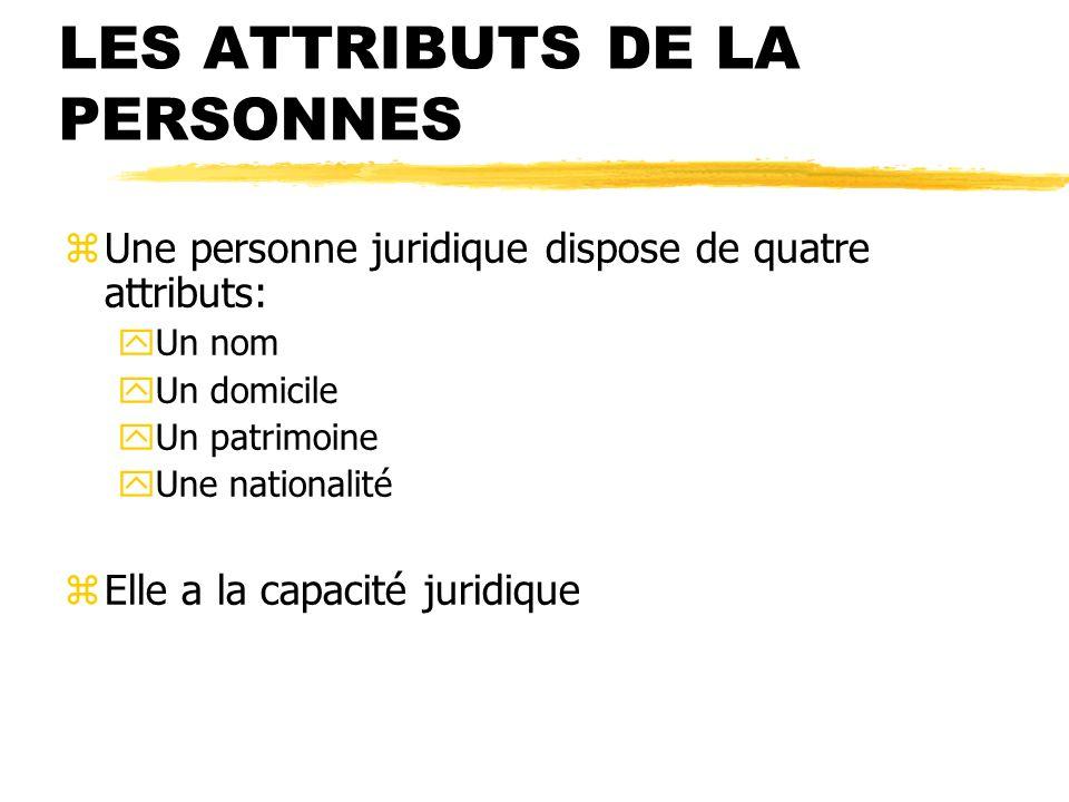 LES ATTRIBUTS DE LA PERSONNES