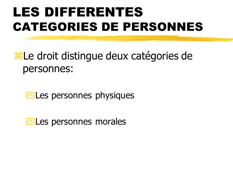 LES DIFFERENTES CATEGORIES DE PERSONNES