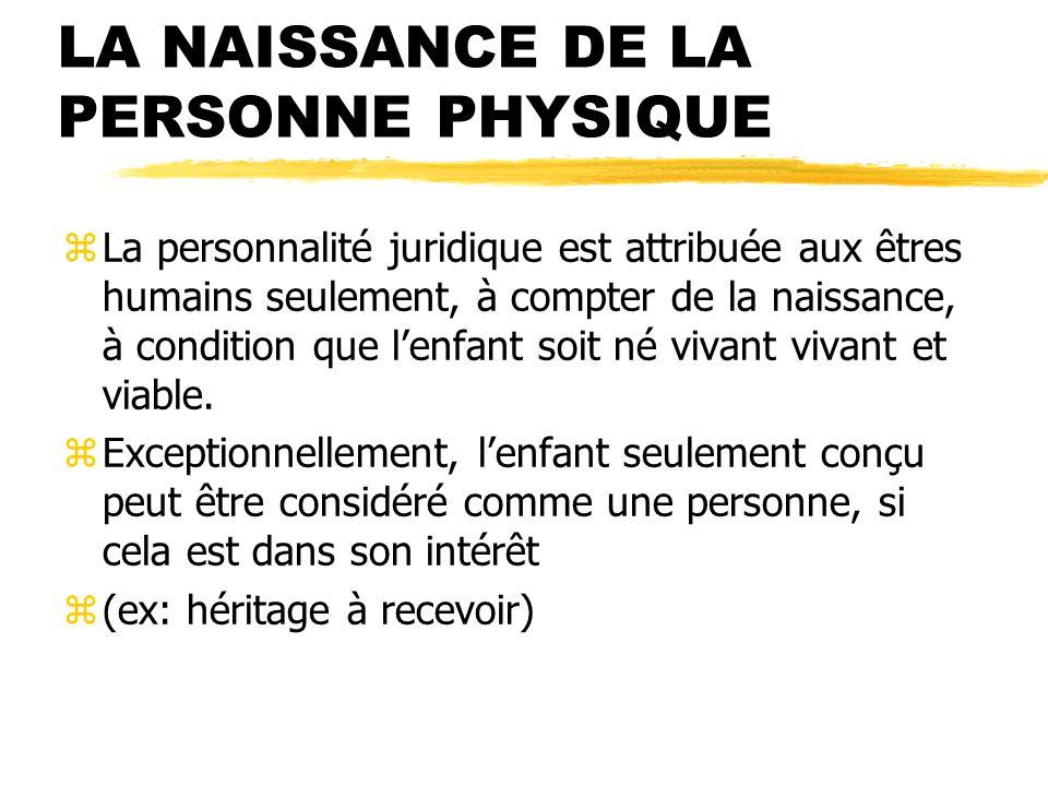 LA NAISSANCE DE LA PERSONNE PHYSIQUE