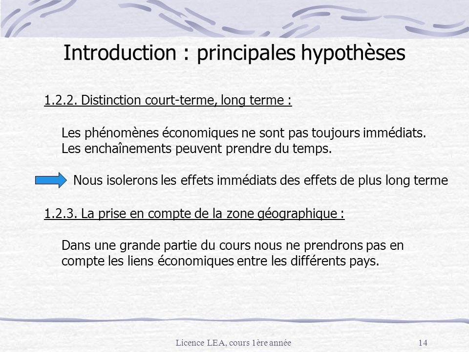 Introduction : principales hypothèses