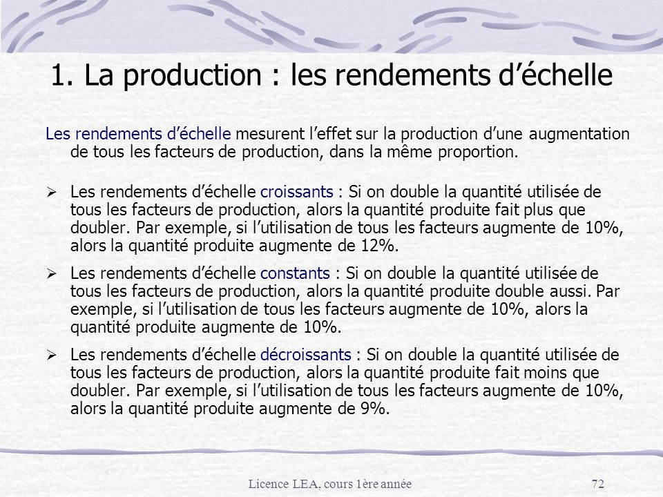 1. La production : les rendements d'échelle
