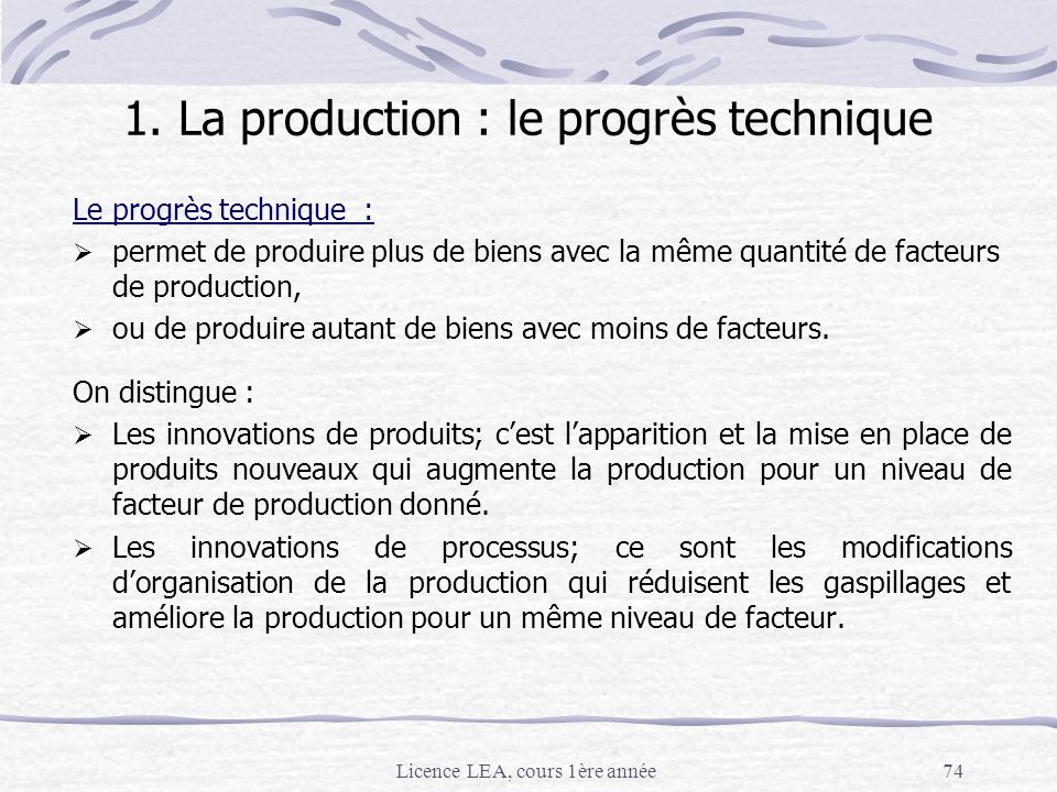 1. La production : le progrès technique