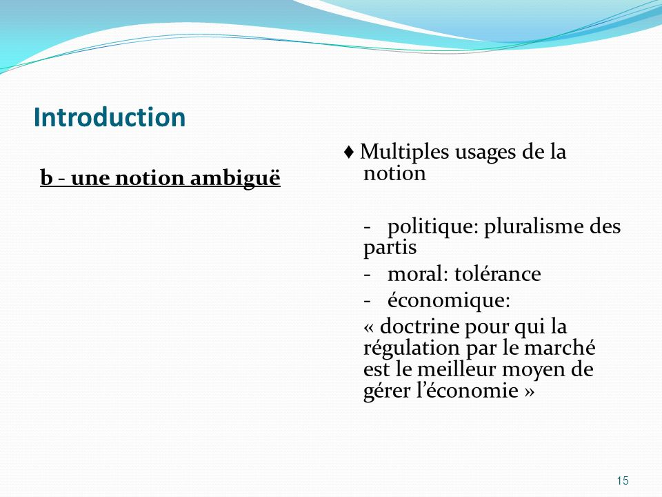 Introduction b - une notion ambiguë.
