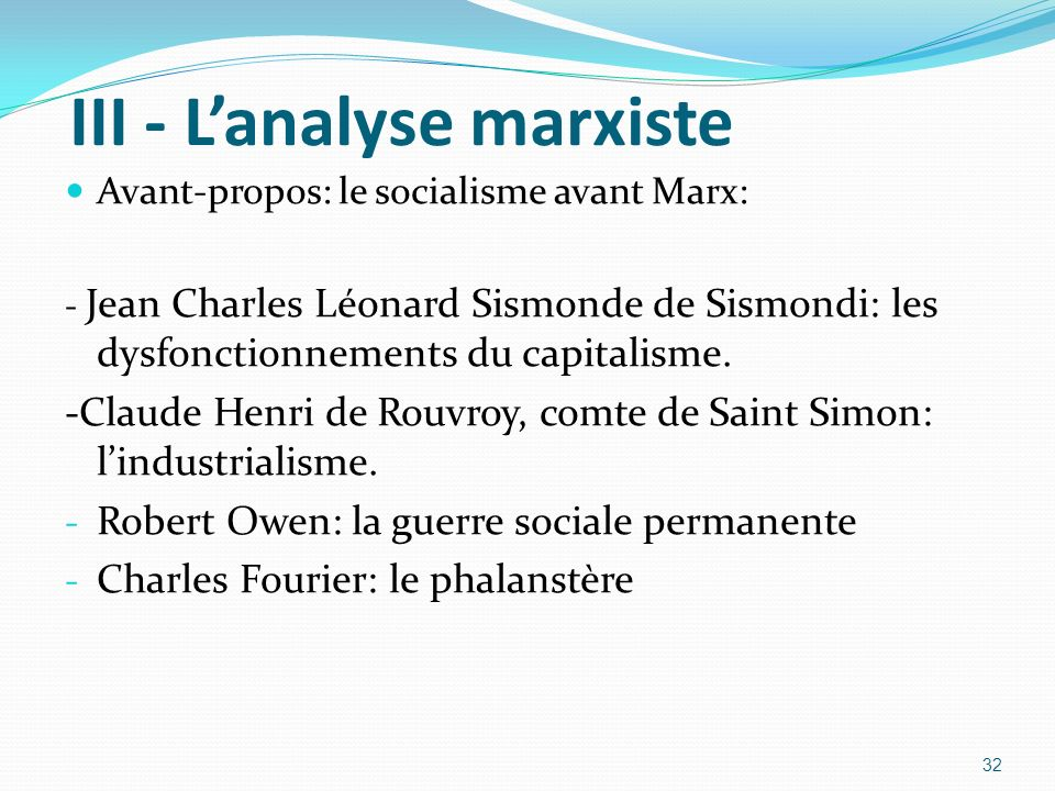 III - L'analyse marxiste
